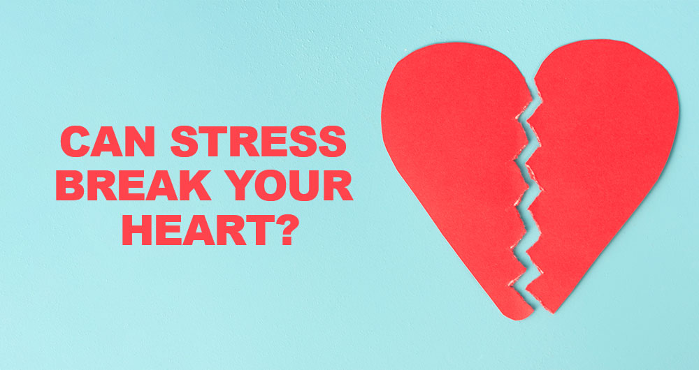 Can Stress Break Your Heart? A Look at Takotsubo Syndrome