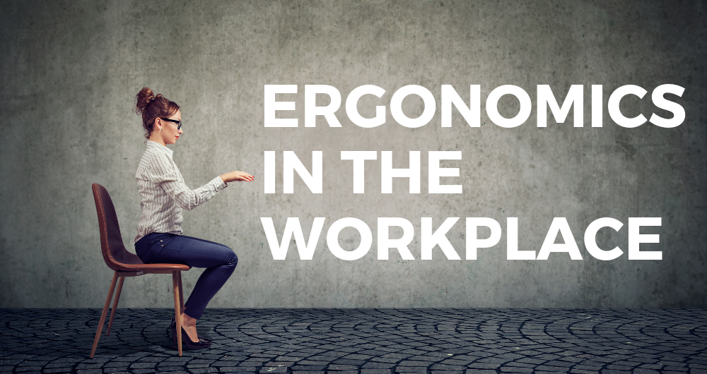 Ergonomics: Make Your Workspace Fit You